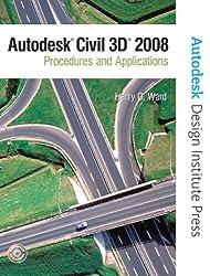 Autodesk Civil 3D 2008: Procedures and Applications 2008 (Autodesk Design Institute Press)