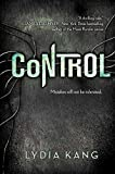 """For fans of Uglies comes a spiraling, intense sci fi thriller.""""Control blew me away. The twists and turns and suspense made for a thrilling ride. Zel is as authentic a character as I've read in a very long time. Highly recommended"""" - James Dashner, N..."""