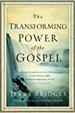 img - for The Transforming Power of the Gospel by Jerry Bridges (Dec 22 2011) book / textbook / text book