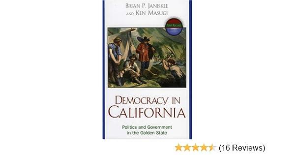 democracy in california masugi ken janiskee by brian p