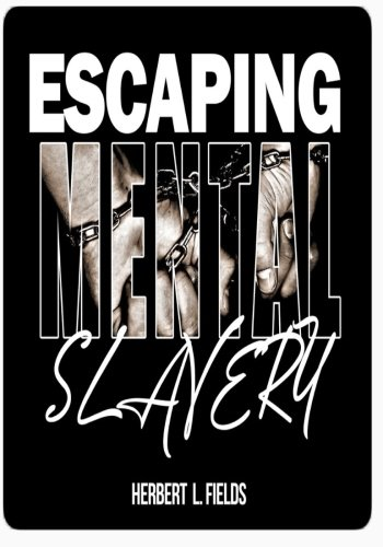 Escaping Mental Slavery