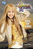 Rock the Waves (Hannah Montana Original Novels)