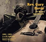 Rev. Gary Davis At Home & Church (1962-1967)