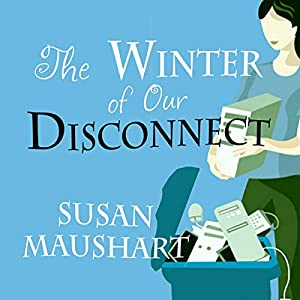 The Winter of Our Disconnect Audiobook