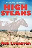 img - for High Steaks by Rob Loughran (2003-08-01) book / textbook / text book