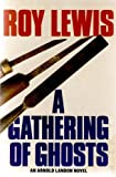A Gathering of Ghosts by Roy Lewis front cover