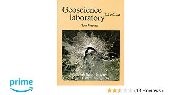 Geoscience laboratory manual tom freeman 9780470462430 amazon geoscience laboratory manual tom freeman 9780470462430 amazon books fandeluxe Images