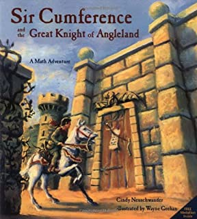 Sir Cumference and the First Round Table (A Math Adventure): Cindy ...