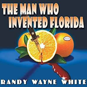 The Man Who Invented Florida Audiobook
