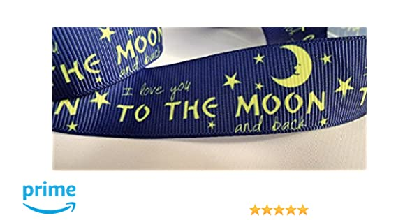 "1/"" 2 YARDS Love You To The Moon /& Back Grosgrain Ribbon Cards Crafts Bows Blue"
