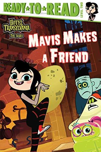 Mavis Makes a Friend (Hotel Transylvania: The Series) ()
