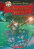Geronimo Stilton and the Kingdom of Fantasy #3: The Amazing Voyage