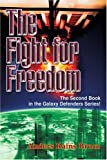 The Fight for Freedom, Anders Bruce, 0595290973