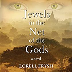 Jewels in the Net of the Gods