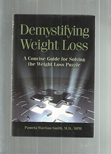 Demystifying Weight Loss: A Concise Guide for Solving the Weight Loss Puzzle