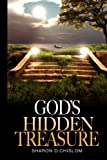 img - for God's Hidden Treasure: 40 Day Devotional/ The best of things hidden in the worst of things book / textbook / text book