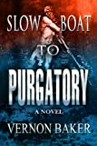 img - for Slow Boat To Purgatory book / textbook / text book
