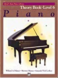 Alfred's Basic Piano Course, Theory Book, Level 6, Amanda Vick Lethco and Morton Manus, 0739009672