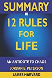 Book cover from SUMMARY 12 Rules For Life: An Antidote To Chaos by James Harvard