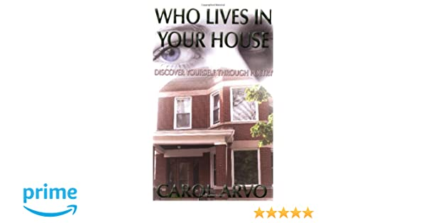 Who Lives In Your House Discover Yourself Through Poetry Carol