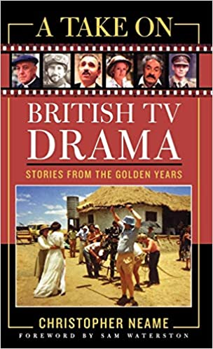 A Take On British Tv Drama Stories From The Golden Years The