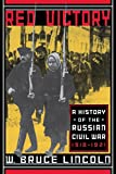 img - for Red Victory: A History Of The Russian Civil War, 1918-1921 book / textbook / text book