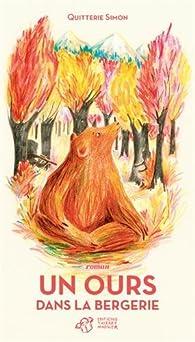 Un ours dans la bergerie par Quitterie Simon