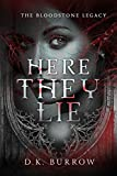 Here They Lie (The Bloodstone Legacy Book 1)