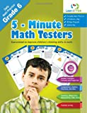 5 Minute Math Testers - Grade 6, Learn 2. Think Pte. Ltd., 1490372326