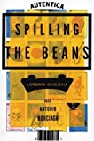 Spilling the Beans, Jose Antonio Burciaga, 1877741116