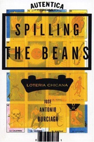 Spilling the Beans: Loteria Chicana José Antonio Burciaga