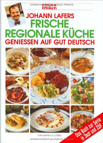 Johann Lafers Frische regionale Küche