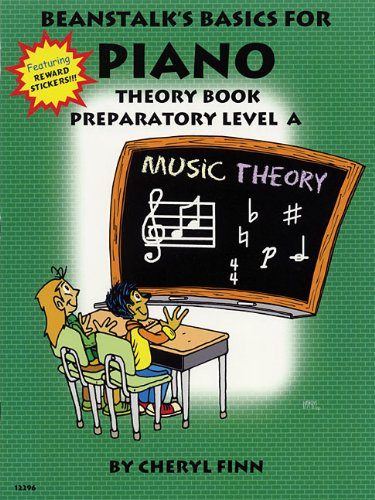 Beanstalk's Basics for Piano: Theory Book, Preparatory Level A ()