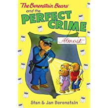 The Berenstain Bears Chapter Book: The Perfect Crime (Almost)