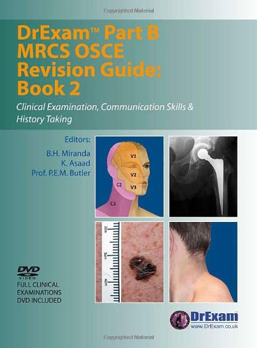 DrExam Part B MRCS OSCE Revision Guide Book 2: Clinical Examination, Communication Skills & History Taking