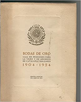 Bodas de Oro 1904-1954 Textbook Binding – 1904