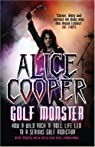 Alice Cooper : Golf Monster par Cooper