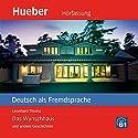 Das Wunschhaus und andere Geschichten (Deutsch als Fremdsprache) Hörbuch von Leonhard Thoma Gesprochen von: Karsten Kaie