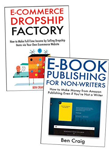 Two Online Business Ideas for Newbies: How to Make Extra Income by Publishing Ebooks & Sell Dropship Products Online