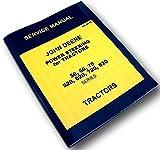 John Deere 520 620 Power Steering 2 Cylinder Tractors Service Repair Manual