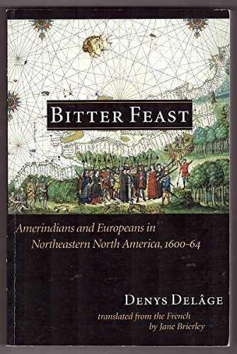 bitter-feast-amerindians-and-europeans-in-northeastern-north-america-1600-64