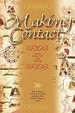 Making Contact, Glenn Burger, Jonathan Hart, Natalia Pylypiuk, Lesley B. Cormack, 0888643772