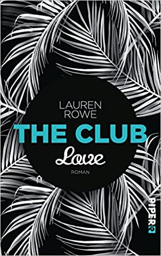 https://www.amazon.de/Club-Love-Roman-Lauren-Rowe/dp/3492060439/ref=sr_1_1?s=books&ie=UTF8&qid=1514583917&sr=1-1&keywords=the+club+love