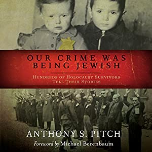 Our Crime Was Being Jewish Audiobook