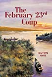 The February 23rd Coup, Chaitram Singh, 1462020534