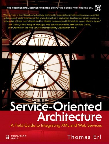 Download Service-Oriented Architecture: A Field Guide to Integrating XML and Web Services Pdf