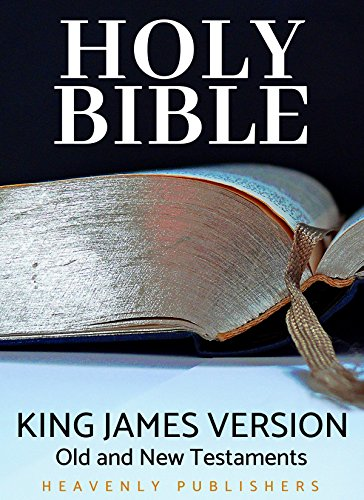 The Holy Bible (KJV) Old and New Testaments: For Kindle and Other Devices with (Touch + Click Chapters)