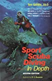 Sport Scuba Diving in Depth, Griffiths, Tom, 0916622851