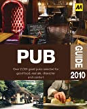 AA Pub Guide 2010, AA Publishing Staff, 074956282X