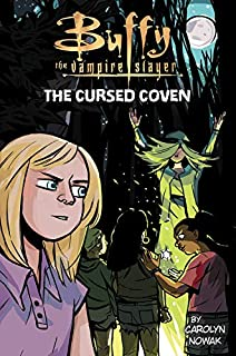 Book Cover: Buffy the Vampire Slayer: The Cursed Coven